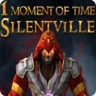 لعبة  1 Moment of Time: Silentville