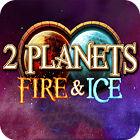 لعبة  2 Planets Ice and Fire