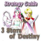 لعبة  3 Stars of Destiny Strategy Guide