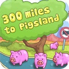 لعبة  300 Miles To Pigland