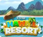 لعبة  5 Star Hawaii Resort