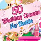 لعبة  50 Wedding Gowns for Barbie