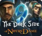 لعبة  9: The Dark Side Of Notre Dame
