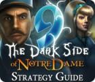 لعبة  9: The Dark Side Of Notre Dame Strategy Guide