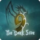 لعبة  9: The Dark Side