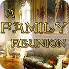 لعبة  A Family Reunion
