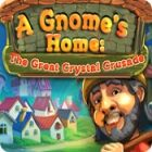 لعبة  A Gnome's Home: The Great Crystal Crusade