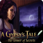 لعبة  A Gypsy's Tale: The Tower of Secrets