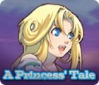 لعبة  A Princess' Tale