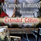 لعبة  A Vampire Romance: Paris Stories Extended Edition