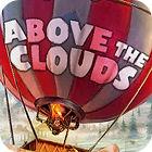 لعبة  Above The Clouds