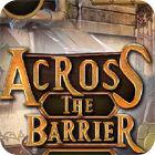 لعبة  Across The Barrier