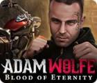 لعبة  Adam Wolfe: Blood of Eternity