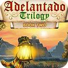لعبة  Adelantado Trilogy: Book Two