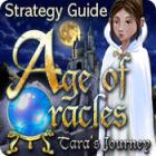 لعبة  Age of Oracles: Tara's Journey Strategy Guide