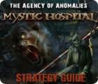 لعبة  The Agency of Anomalies: Mystic Hospital Strategy Guide