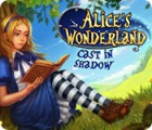 لعبة  Alice's Wonderland: Cast In Shadow