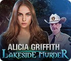 لعبة  Alicia Griffith: Lakeside Murder