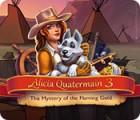 لعبة  Alicia Quatermain 3: The Mystery of the Flaming Gold