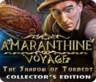لعبة  Amaranthine Voyage: The Shadow of Torment Collector's Edition