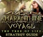 لعبة  Amaranthine Voyage: The Tree of Life Strategy Guide