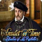لعبة  Amulet of Time: Shadow of la Rochelle