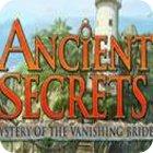 لعبة  Ancient Secrets: Mystery of the Vanishing Bride