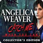 لعبة  Angelica Weaver: Catch Me When You Can Collector's Edition