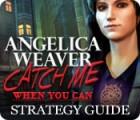 لعبة  Angelica Weaver: Catch Me When You Can Strategy Guide