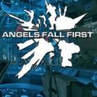 لعبة  Angels Fall First