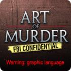 لعبة  Art of Murder: FBI Confidential
