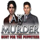 لعبة  Art of Murder: The Hunt for the Puppeteer