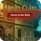 لعبة  Ashley Clark: Secret of the Ruby