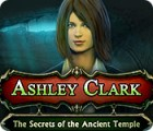 لعبة  Ashley Clark: The Secrets of the Ancient Temple