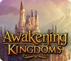 لعبة  Awakening Kingdoms