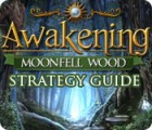 لعبة  Awakening: Moonfell Wood Strategy Guide