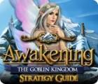 لعبة  Awakening: The Goblin Kingdom Strategy Guide