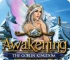 لعبة  Awakening: The Goblin Kingdom