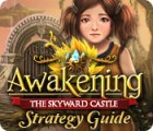 لعبة  Awakening: The Skyward Castle Strategy Guide