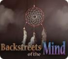 لعبة  Backstreets of the Mind