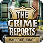 لعبة  The Crime Reports. Badge Of Honor