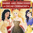 لعبة  Barbie and The Princesses: Oscar Ceremony