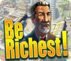 لعبة  Be Richest!