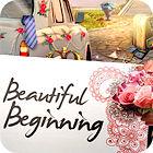 لعبة  Beautiful Beginning