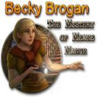 لعبة  Becky Brogan: The Mystery of Meane Manor