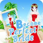 لعبة  Become A Perfect Bride
