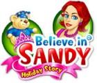 لعبة  Believe in Sandy: Holiday Story