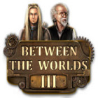 لعبة  Between the Worlds III