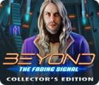 لعبة  Beyond: The Fading Signal Collector's Edition