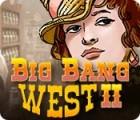 لعبة  Big Bang West 2